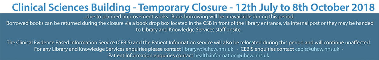 Clinical Sciences Library Closure